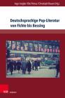 Deutschsprachige Pop-Literatur Von Fichte Bis Bessing (Westwarts #4) Cover Image