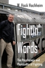 Fightin' Words: The Psychology and Physicality of Fighting Cover Image