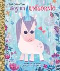 Soy un Unicornio (Little Golden Book) Cover Image
