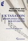 UK Taxation: a simplified guide for students: Finance Act 2019 edition Cover Image