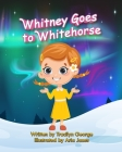 Whitney Goes to Whitehorse Cover Image