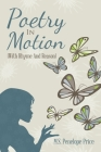 Poetry in Motion: (With Rhyme and Reason) Cover Image