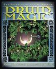 Druid Magic: The Practice of Celtic Wisdom Cover Image