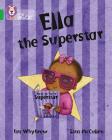 Ella the Superstar (Collins Big Cat) Cover Image