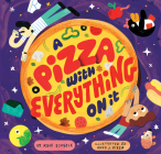 A Pizza with Everything on It Cover Image