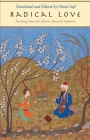 Radical Love: Teachings from the Islamic Mystical Tradition Cover Image