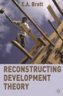 Reconstructing Development Theory: International Inequality, Institutional Reform and Social Emancipation Cover Image