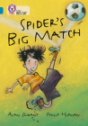 Spider's Big Match (Collins Big Cat) Cover Image