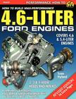 How to Build Max-Performance 4.6-Liter Ford Engines Cover Image