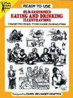 Ready-To-Use Old-Fashioned Eating and Drinking Illustrations (Dover Clip-Art) Cover Image