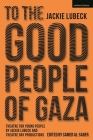 Theatre for Young People from Gaza: The Plays of Jackie Lubeck and Theatre Day Productions Cover Image