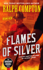 Ralph Compton Flames of Silver (The Sundown Riders Series) Cover Image