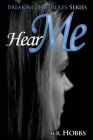 Hear Me (Breaking the Rules #2) Cover Image