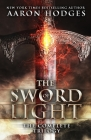 The Sword of Light: The Complete Trilogy Cover Image