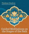 Guided Meditations on the Stages of the Path Cover Image