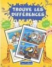 Trouve les Différences Pour Enfants +5ans +300 Différences: 40 Pages Entièrement En Couleur - Cherche et Trouve Les Différences - Livre De Jeux - Pour Cover Image