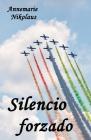Silencio forzado Cover Image