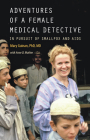 Adventures of a Female Medical Detective: In Pursuit of Smallpox and AIDS Cover Image