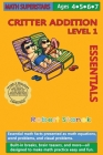 Math Superstars Addition Level 1, Library Hardcover Edition: Essential Math Facts for Ages 4 - 7 Cover Image
