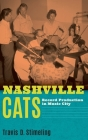 Nashville Cats: Record Production in Music City Cover Image