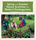 Spring and Summer Nature Activities for Waldorf Kindergartens Cover Image