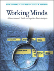 Working Minds: A Practitioner's Guide to Cognitive Task Analysis Cover Image