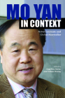 Mo Yan in Context: Nobel Laureate and Global Storyteller (Comparative Cultural Studies) Cover Image