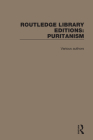 Routledge Library Editions: Puritanism Cover Image