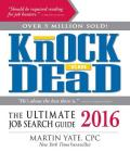 Knock 'Em Dead 2016: The Ultimate Job Search Guide Cover Image
