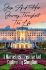 Jinx And Her Journey Throughout The Life: A Marvelous, Creative And Captivating Storyline: West Virginia Stories Cover Image