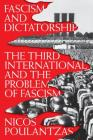 Fascism and Dictatorship: The Third International and the Problem of Fascism Cover Image