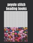 peyote stitch beading books: 8.5