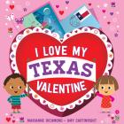 I Love My Texas Valentine Cover Image