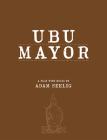 Ubu Mayor: A Play with Music Cover Image