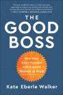 The Good Boss: 9 Ways Every Manager Can Support Women at Work Cover Image