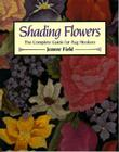Shading Flowers: The Complete Guide for Rug Hookers Cover Image