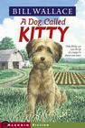 Dog Called Kitty Cover Image