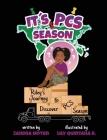 It's PCS Season, Riley's Journey to Discover PCS Season Cover Image