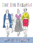 The Big Fashion Coloring Book: Vintage Coloring Book for Adults with Twentieth Century Fashion Illustrations Cover Image