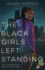 The Black Girls Left Standing Cover Image