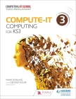 Compute-It: Student's Book 3 - Computing for Ks3 Cover Image
