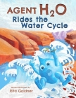 Agent H2O Rides the Water Cycle Cover Image