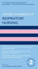 Oxford Handbook of Respiratory Nursing (Oxford Handbooks in Nursing) Cover Image