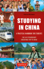 Studying in China: A Practical Handbook for Students [With Map] Cover Image