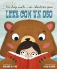 No Hay Nada Más Chistoso Que Leer Con un Oso = Bears Make the Best Reading Buddies Cover Image