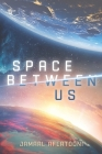 Space Between Us Cover Image