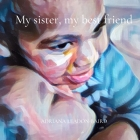 My sister, my best friend Cover Image