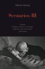 Scenarios III: Stroszek; Nosferatu, Phantom of the Night; Where the Green Ants Dream; Cobra Verde Cover Image