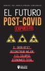 El Futuro Post-Covid Expuesto: El Gran Reset, Reconstruir Mejor y el Colapso Económico Total - Agenda 2021 - 2030 - Control de la población - ¿Futuro Cover Image