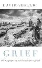 Grief: The Biography of a Holocaust Photograph Cover Image